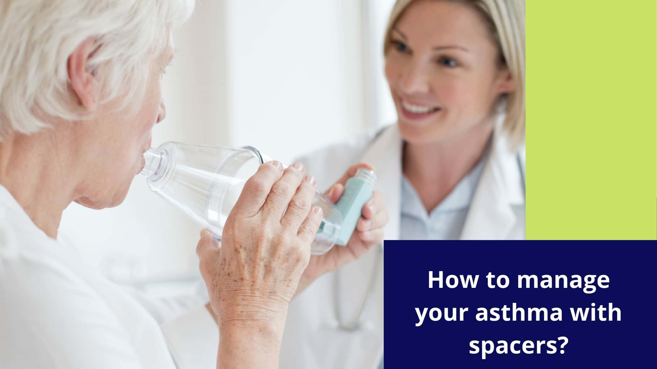 How to Manage Your Asthma with Spacers