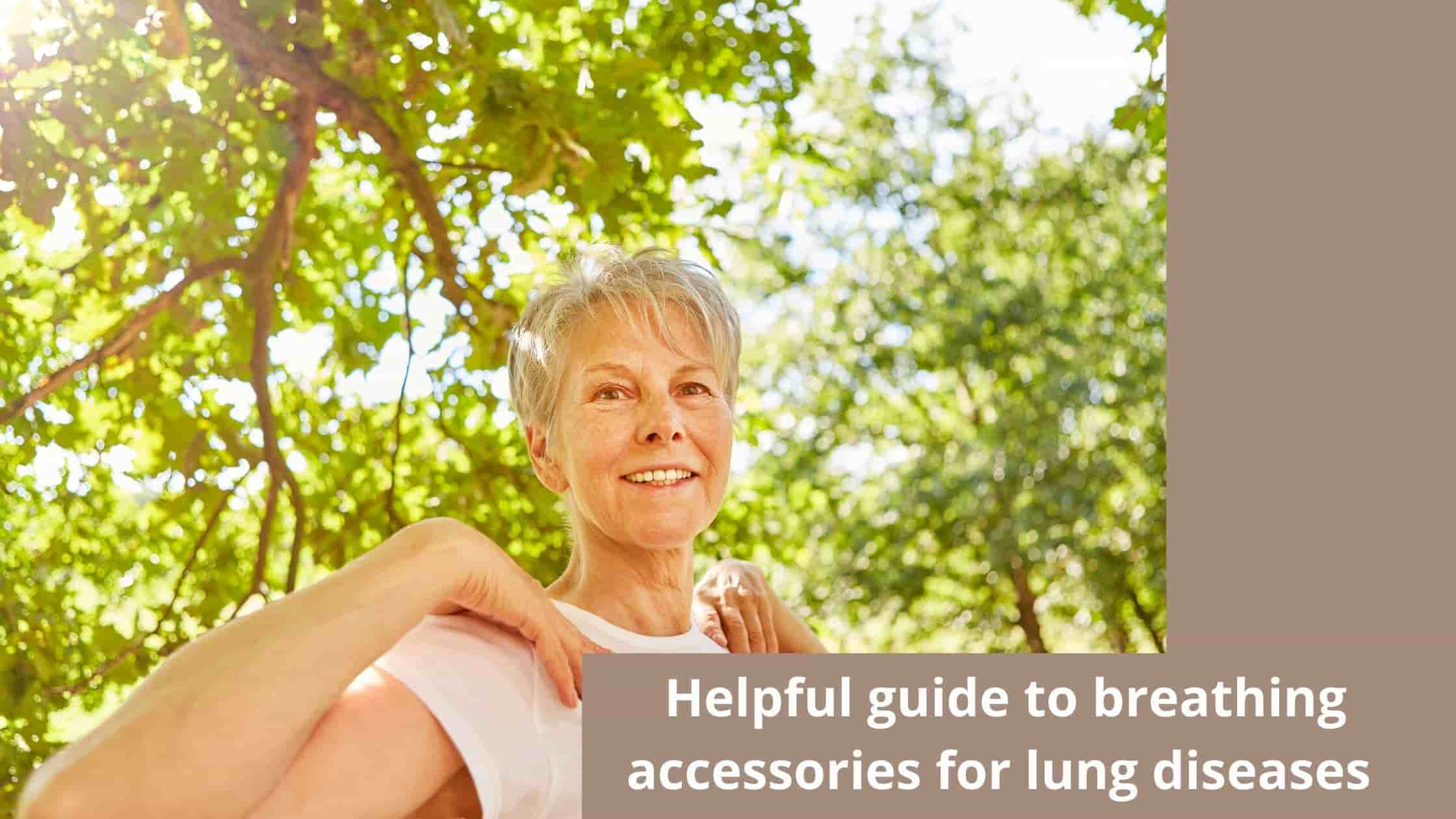 Helpful Guide To breathing accessories for Lung diseases