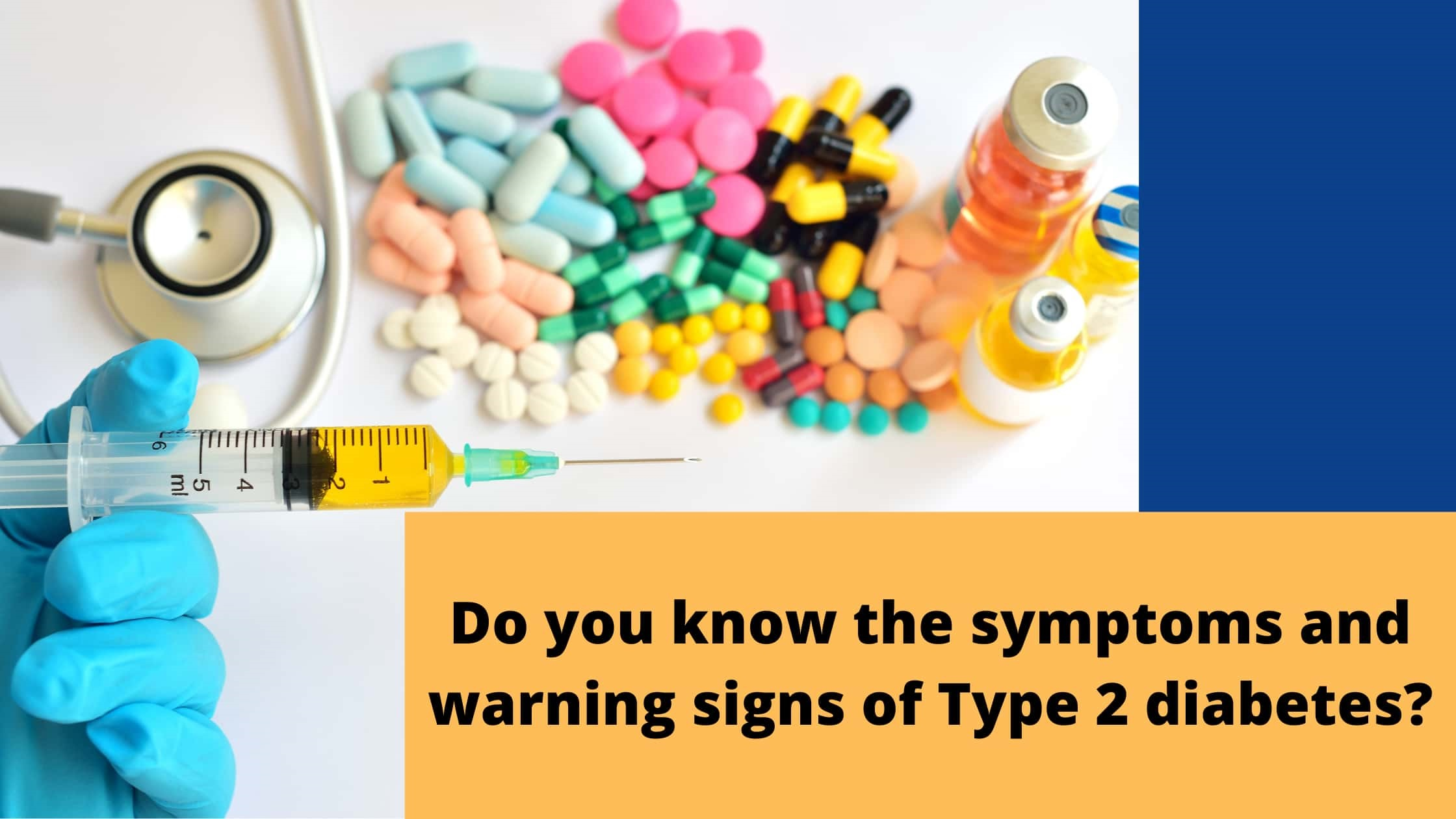 Do You Know the Symptoms and Warning Signs of Type 2 Diabetes?